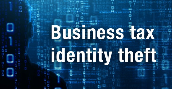 Businesses tax identity theft